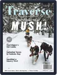 Traverse, Northern Michigan's Magazine (Digital) Subscription January 1st, 2021 Issue