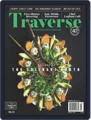 Traverse, Northern Michigan's Magazine (Digital) Subscription March 1st, 2021 Issue