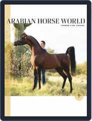 Arabian Horse World Magazine (Digital) Subscription September 24th, 2021 Issue