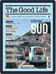 The Good Life Magazine (Digital) Subscription July 1st, 2021 Issue