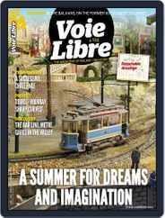 Voie Libre International Magazine (Digital) Subscription July 1st, 2021 Issue
