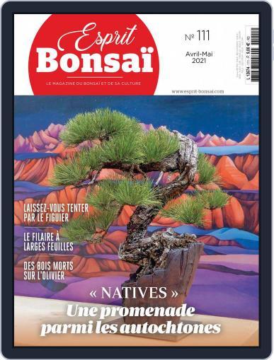 Esprit Bonsai Magazine (Digital) April 1st, 2021 Issue Cover