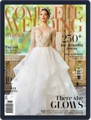 Complete Wedding Sydney (Digital) Subscription October 31st, 2017 Issue