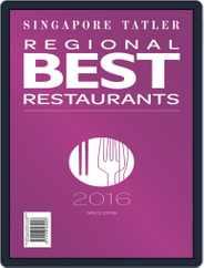 Singapore Tatler Regional Best Restaurants Magazine (Digital) Subscription January 1st, 2016 Issue