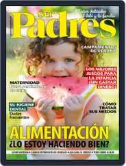 Ser Padres - España Magazine (Digital) Subscription May 1st, 2021 Issue