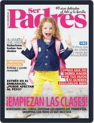 Ser Padres - España Magazine (Digital) Subscription September 1st, 2021 Issue