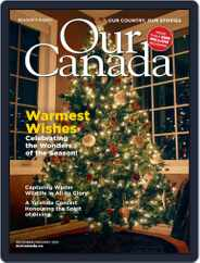 Our Canada Magazine (Digital) Subscription December 1st, 2020 Issue