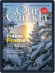 Our Canada Magazine (Digital) Subscription February 1st, 2021 Issue
