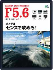 F5.6  [ エフゴーロク ] (Digital) Subscription March 1st, 2013 Issue