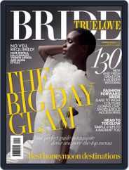 True Love Bride Magazine (Digital) Subscription August 1st, 2016 Issue