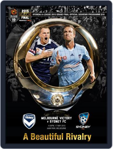 Hyundai A-league 2015 Grand Final Guide Magazine (Digital) May 15th, 2015 Issue Cover