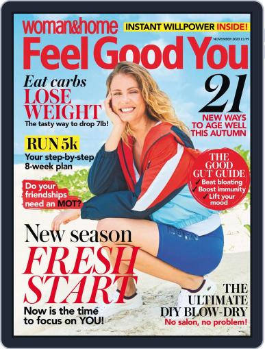 Woman & Home Feel Good You Magazine (Digital) November 1st, 2020 Issue Cover