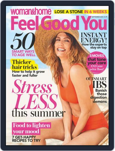 Woman & Home Feel Good You Magazine (Digital) September 1st, 2020 Issue Cover