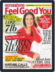 Woman & Home Feel Good You Magazine (Digital) Subscription January 1st, 2021 Issue