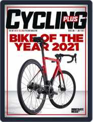 Cycling Plus Magazine (Digital) Subscription July 1st, 2021 Issue
