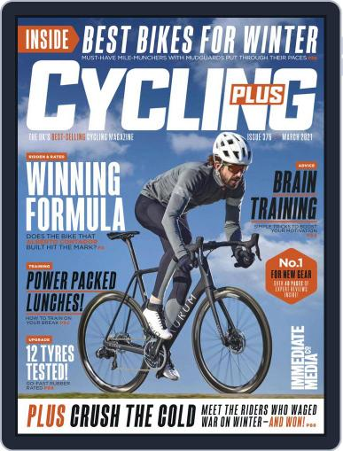 Cycling Plus Magazine (Digital) March 1st, 2021 Issue Cover