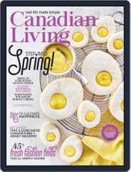 Canadian Living Magazine (Digital) Subscription April 1st, 2021 Issue