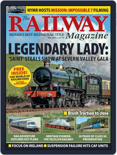 The Railway Magazine (Digital) May 1st, 2021 Issue Cover