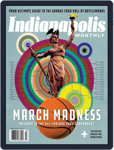 Indianapolis Monthly Magazine (Digital) March 1st, 2021 Issue Cover
