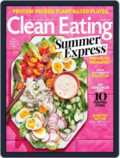 Clean Eating Magazine (Digital) May 11th, 2021 Issue Cover