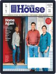 This Old House Magazine (Digital) Subscription August 1st, 2021 Issue