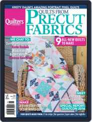 Quilts From Precut Fabrics Magazine (Digital) Subscription June 1st, 2016 Issue