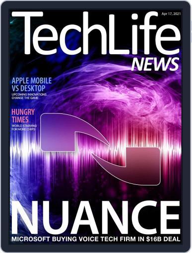 Techlife News Magazine (Digital) April 17th, 2021 Issue Cover