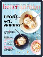 Better Nutrition Magazine (Digital) Subscription July 1st, 2021 Issue