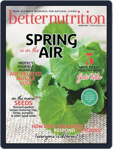 Better Nutrition Magazine (Digital) March 1st, 2021 Issue Cover