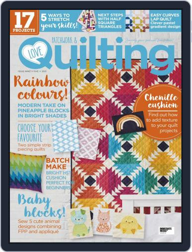 Love Patchwork & Quilting Magazine (Digital) March 1st, 2021 Issue Cover