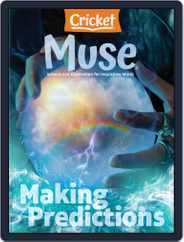 Muse: The Magazine Of Science, Culture, And Smart Laughs For Kids And Children Magazine (Digital) Subscription July 1st, 2021 Issue