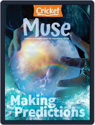 Muse: The Magazine Of Science, Culture, And Smart Laughs For Kids And Children Magazine (Digital) July 1st, 2021 Issue Cover