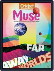 Muse: The Magazine Of Science, Culture, And Smart Laughs For Kids And Children Magazine (Digital) Subscription March 1st, 2021 Issue