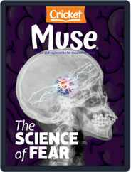 Muse: The Magazine Of Science, Culture, And Smart Laughs For Kids And Children Magazine (Digital) Subscription October 1st, 2021 Issue