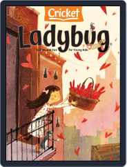 Ladybug Stories, Poems, And Songs Magazine For Young Kids And Children Magazine (Digital) Subscription February 1st, 2021 Issue