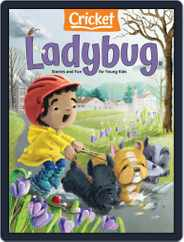 Ladybug Stories, Poems, And Songs Magazine For Young Kids And Children Magazine (Digital) Subscription March 1st, 2021 Issue