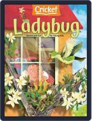 Ladybug Stories, Poems, And Songs Magazine For Young Kids And Children Magazine (Digital) Subscription May 1st, 2021 Issue