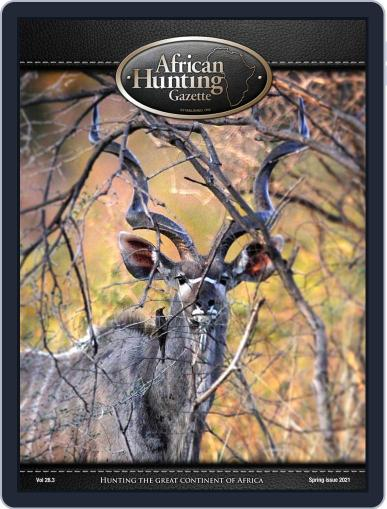 African Hunting Gazette Magazine (Digital) May 1st, 2021 Issue Cover
