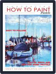 Australian How To Paint Magazine (Digital) Subscription January 1st, 2021 Issue