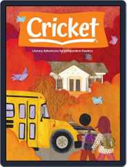 Cricket Magazine Fiction And Non-fiction Stories For Children And Young Teens Magazine (Digital) Subscription September 1st, 2021 Issue