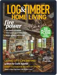 Log and Timber Home Living Magazine (Digital) Subscription October 1st, 2020 Issue