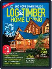 Log and Timber Home Living Magazine (Digital) Subscription September 1st, 2020 Issue