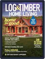 Log and Timber Home Living Magazine (Digital) Subscription August 1st, 2021 Issue