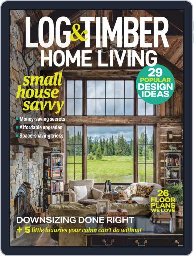 Log and Timber Home Living Magazine (Digital) January 1st, 2021 Issue Cover
