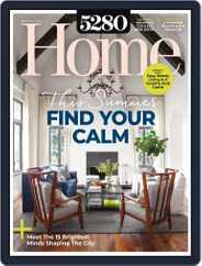 5280 Home Magazine (Digital) Subscription June 1st, 2021 Issue