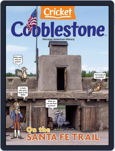 Cobblestone American History and Current Events for Kids and Children Magazine (Digital) October 1st, 2021 Issue Cover