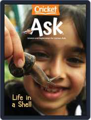 Ask Science And Arts Magazine For Kids And Children Magazine (Digital) Subscription July 1st, 2021 Issue