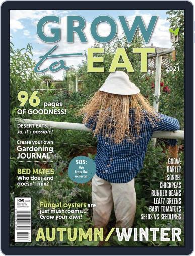 Grow to Eat Magazine (Digital) February 26th, 2021 Issue Cover