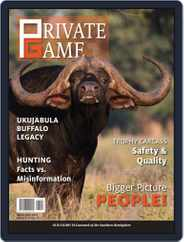 PRIVATE GAME | WILDLIFE RANCHING Magazine (Digital) Subscription April 1st, 2021 Issue