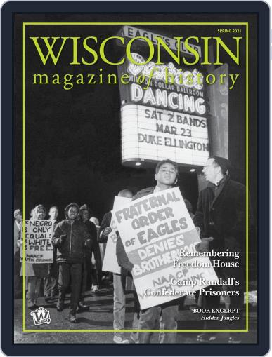 Wisconsin Magazine Of History Magazine (Digital) March 4th, 2021 Issue Cover